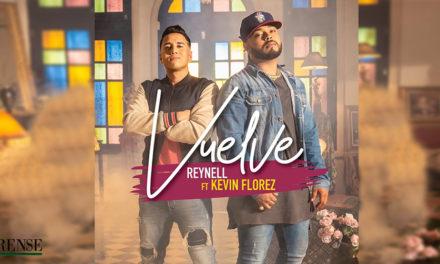 Vuelve, el nuevo sencillo de Reynell junto a Kevin Flórez