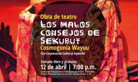 El teatro Wayuu se toma a Cartagena