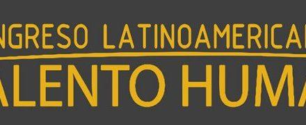 Portal Empresarial y Revista empresarial & Laboral, organizan el XI Congreso Latinoamericano de Talento Humano