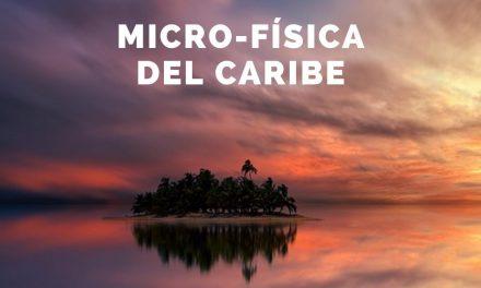 Micro-física del Caribe