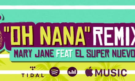 Mary Jane presenta el Remix de Oh Nana