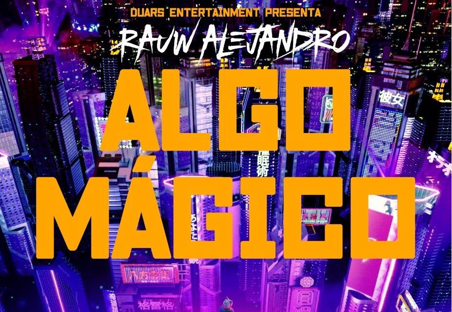 Rauw Alejandro presenta su nuevo sencillo 'Algo Mágico'