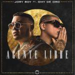 """""""AGENTE LIBRE"""" el nuevo sencillo de JORY BOY Ft. OMY DE ORO"""