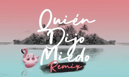 """Lanzamiento oficial de """"Quién dijo miedo"""" remix"""