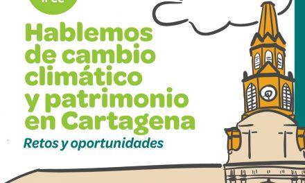 Conversatorio sobre el cambio climático y patrimonio en Cartagena