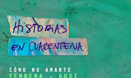 """Gusi presenta """"Cómo no amarte"""", su tercera entrega de Historias en Cuarentena"""