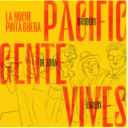 """Pacific Broders estrena """"La noche pinta buena"""", junto a Gente de Zona y Carlos Vives"""