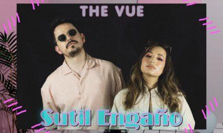 Sutil Engaño, el nuevo sencillo de la banda The Vue