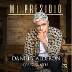 Daniel Calderón y Los Gigante interpretan el clásico vallenato 'Mi Presidio'