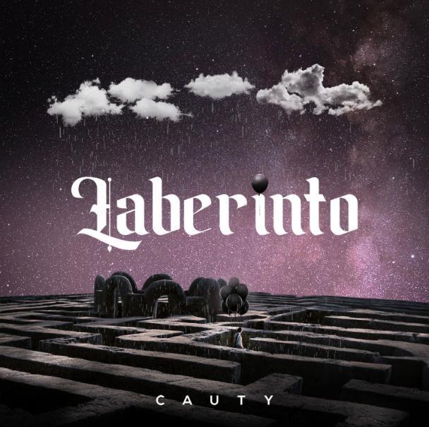 """Cauty presenta """"Laberinto"""""""