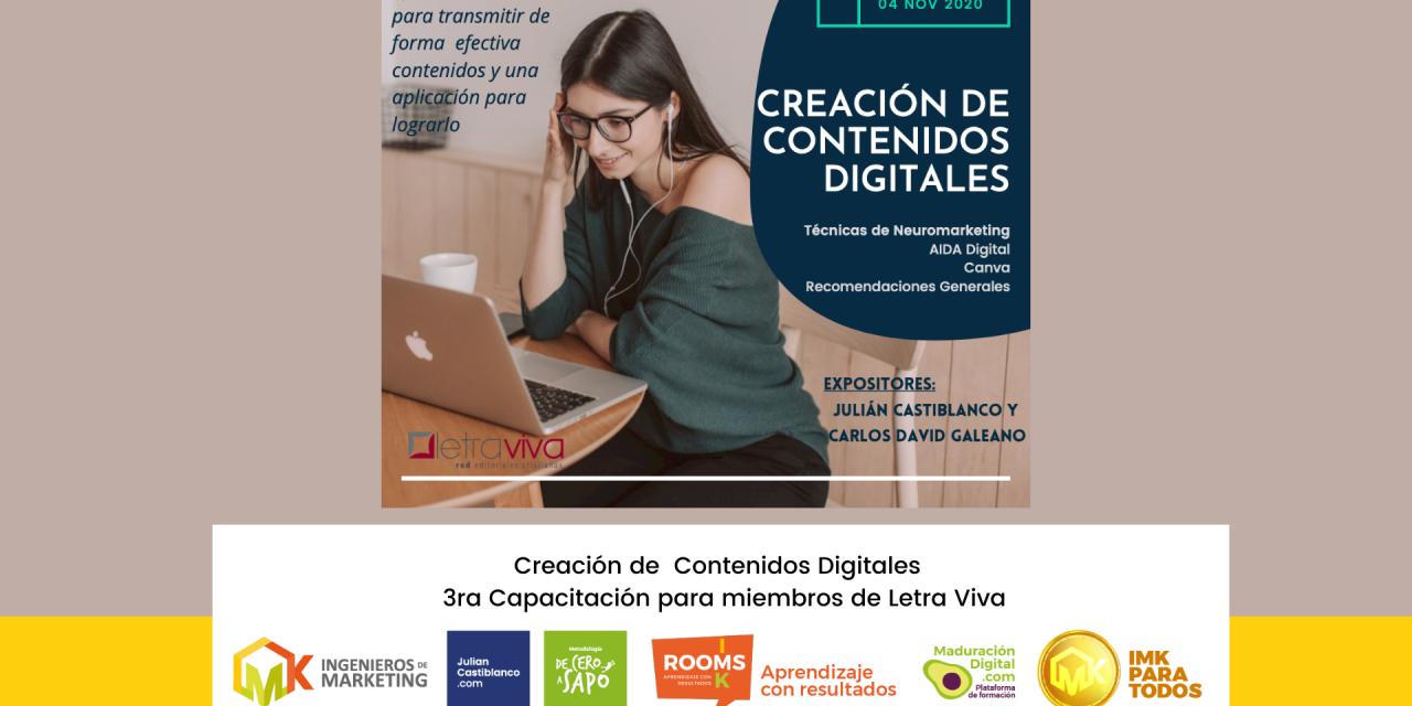 Creación de  Contenidos Digitales – 3ra Capacitación para miembros de Letra Viva