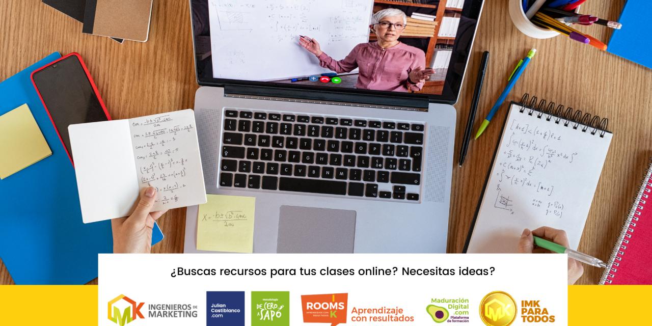 ¿Buscas recursos para tus clases online? Necesitas ideas?