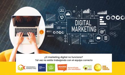 ¿El marketing digital no funciona? Tal vez no estás trabajando con el equipo correcto