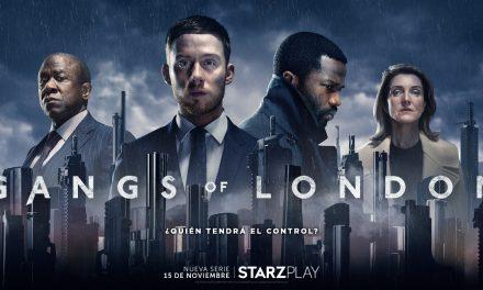 """La serie """"Gangs Of London"""" lista para ser estrenada este 15 de noviembre por Starzplay"""