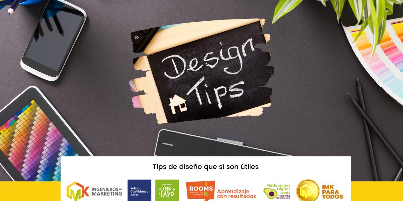 Tips de diseño que sí son útiles