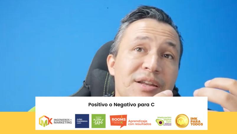 Positivo o Negativo para C
