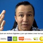 ¿Qué son Activos Digitales y por qué debes crear los tuyos?