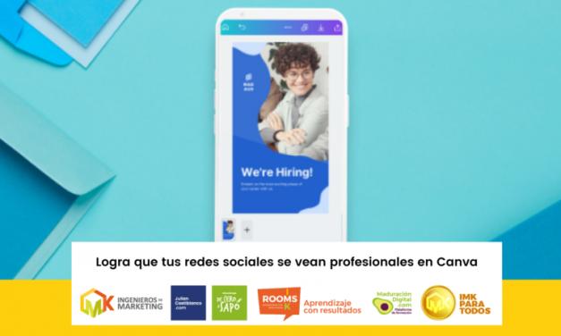 Logra que tus redes sociales se vean profesionales en Canva