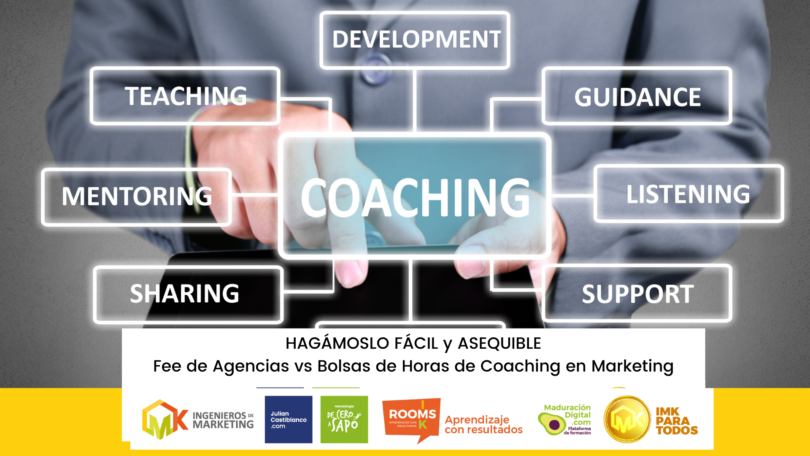 Fee de Agencias vs Bolsas de Horas de Coaching en Marketing