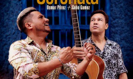 "Osmar Pérez y Geño Gámez sorprenden con ""Noche De Serenata"""