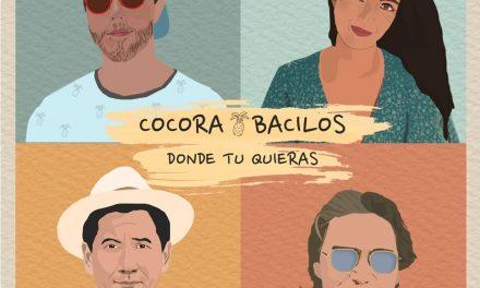 """Cocora y Bacilos presentan su nuevo sencillo """"Donde Tú Quieras"""""""