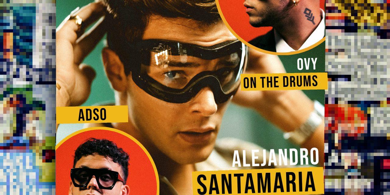 'Se fue', nuevo sencillo de Alejando Santamaría, Ovy on the Drums y Adso